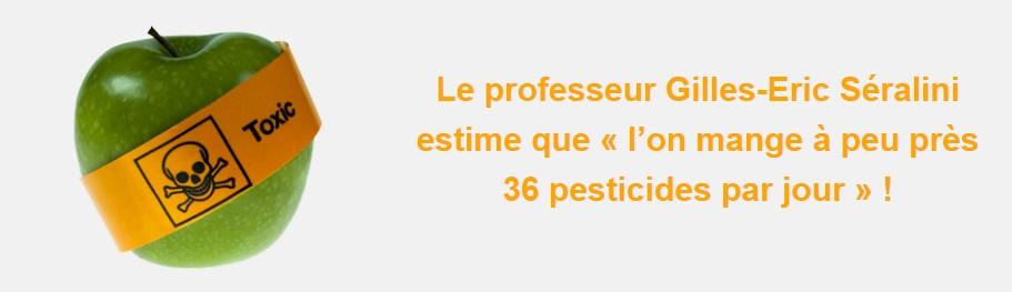 Le professeur Gilles-Eric Séralini estime que « l'on mange à peu près 36 pesticides par jour » !